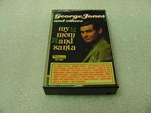 - Audio Music Cassette Tape Of George Jones MY MOM AND SANTA With Others, Red Sovine, Billy Walker, Lulu Belle & Scotty, Faron Young, Cowboy Copas, Terry Tigre, Jimmy Griggs, Little Jimmy Dickens, and Mac Wiseman.