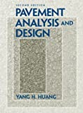 Pavement Analysis and Design (2nd Edition) 2nd Edition