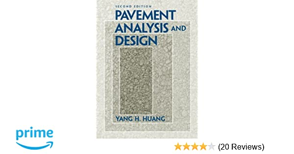 Pavement Analysis And Design By Yang H. Huang.pdf