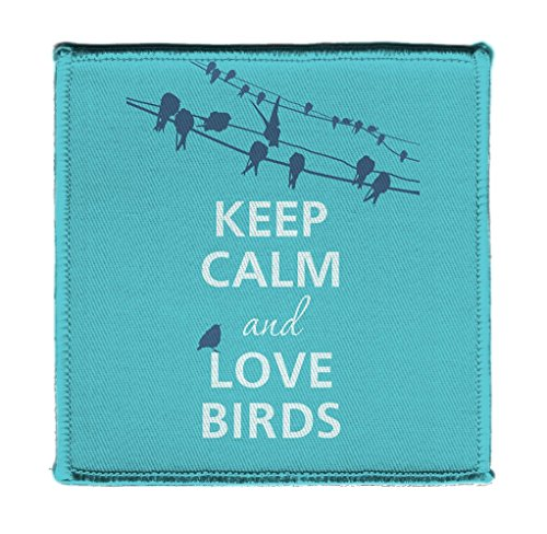 4 X Powerline - Keep Calm AND LOVE BIRDS ON POWERLINES - Iron on 4x4 inch Embroidered Edge Patch Applique