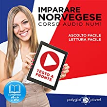 Imparare il norvegese - Lettura facile | Ascolto facile | Norvegese corso audio num. 1 [Learning Norwegian - Easy reading | Easy Listening - Norwegian audio course no. 1] Audiobook by  Polyglot Planet Narrated by Annette Olsen, Elisa Schiroli