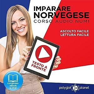 Imparare il norvegese - Lettura facile | Ascolto facile | Norvegese corso audio num. 1 [Learning Norwegian - Easy reading | Easy Listening - Norwegian audio course no. 1] Audiobook