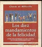 img - for Diez Mandamientos de La Felicidad, Los (Spanish Edition) book / textbook / text book