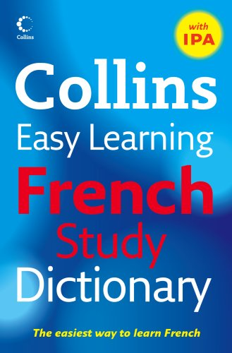 Easy Learning French Study Dictionary with IPA (Collins Easy Learning French) (English and French Edition) (Dictionary Ipa)
