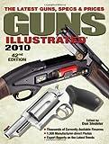 Guns Illustrated 2010, , 0896898385