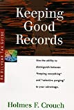 Keeping Good Records (Allyear Tax Guides Series 500: Audits and Appeals)