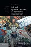 'Fair and Equitable Treatment' in International Investment Law, Roland Kläger, 110768109X