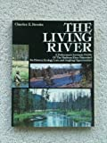 The Living River, Charles E. Brooks, 0832903817