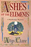Ashes of the Elements (A Hawkenlye Mystery)