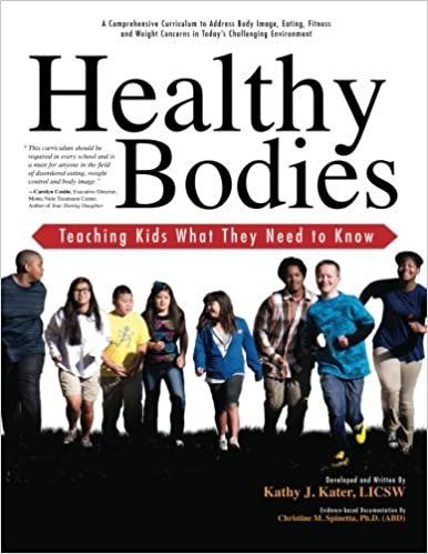 Healthy Bodies Teaching Kids What They Need To Know A