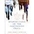 Evangelicals on the Canterbury Trail: Why Evangelicals Are Attracted to the Liturgical Church