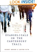 #9: Evangelicals on the Canterbury Trail: Why Evangelicals Are Attracted to the Liturgical Church