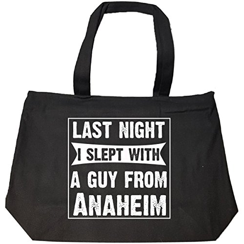 Last Night I Slept With A Guy From Anaheim.funny Gift - Tote Bag With Zip Anaheim Gift Bag