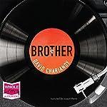 Brother | David Chariandy