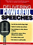 Delivering Powerful Speeches, Carolyn Kerner Stein, 0883910950
