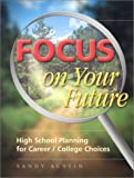 Focus on Your Future, Sandy Austin, 0967802709