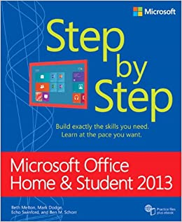 Microsoft Office Home and Student 2013 Step by Step (Step by Step (Microsoft))