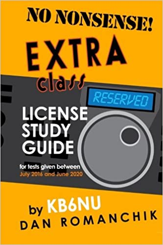 No Nonsense Extra Class License Study Guide For Tests Given