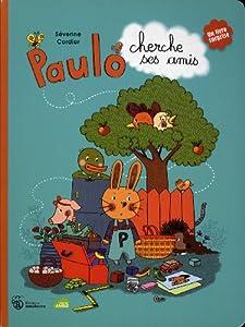 """Afficher """"Paulo cherche ses amis"""""""