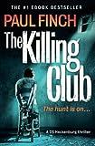 The Killing Club (Detective Mark Heckenburg, Book 3) (DS Heckenburg)