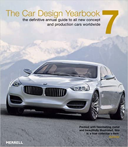 The Car Design Yearbook 7: The Definitive Guide to All New Concept and Production Cars Worldwide