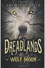 Dreadlands: Wolf Moon Paperback