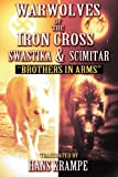 Warwolves of the Iron Cross: Swastika and Scimitar, Hans Krampe, 1461040248