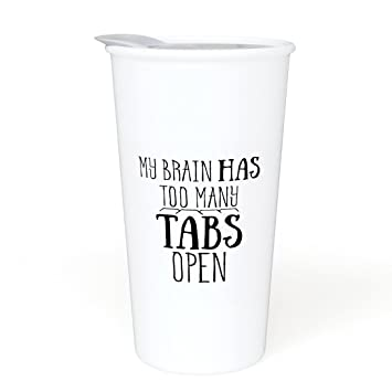 Review Ceramic Travel Coffee Mug with Lid (12 oz) - My Brain Has Too Many Tabs Open - Funny Mug - Gift for Office, Co-Worker, Boss, Friends or Family - Double Wall Ceramic - BPA-Free Lid - Dishwasher Safe