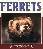 Ferrets, Sylvia A. Johnson, 1575050145