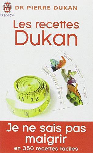 Les Recettes Dukan Mon Regime En 350 Rec (Bien Etre) (French Edition)