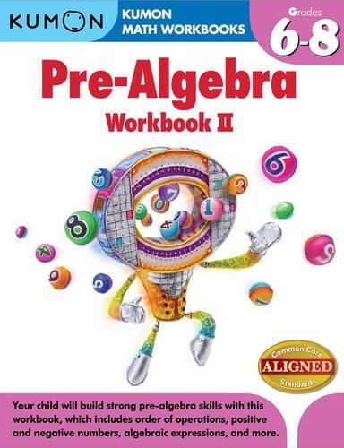 Kumon Pre-Algebra Workbook II (Kumon Math Workbooks) PDF