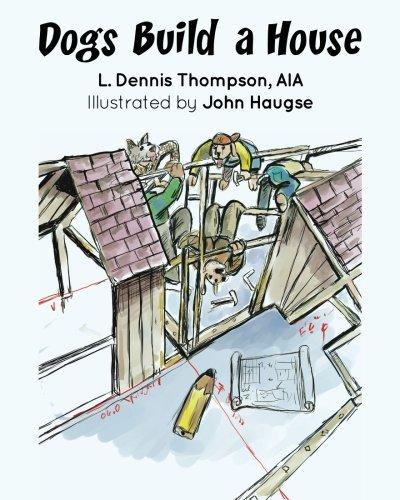 Dogs Build a House PDF