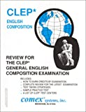 Review of the CLEP General English Composition Examination, Rosemary Lewis, 1560301368