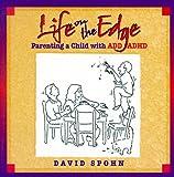 Life on the Edge, David Spohn, 1568382065
