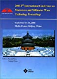 2000 2nd International Conference on Microwave and Millimeter Wave Technology Proceedings, IEEE, Beijing Section Staff, 0780357434