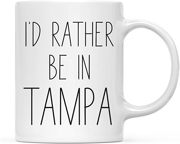 Andaz Press U.S. City 11oz. Coffee Mug Gift, I'd Rather Be in Tampa, Florida, 1-Pack, Long Distance College Going Away Study Abroad Birthday Christmas Gifts