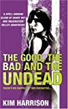 The Good, The Bad and The Undead (Rachel Morgan 2)