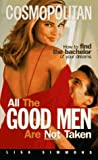 All the Good Men Are Not Taken, Lisa Simmons, 0380774429