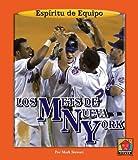 Los Mets de Nueva York (Espiritu de Equipo) (Spanish Edition)