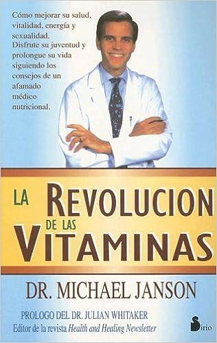 La revolución de las vitaminas: Michael Janson, Dr.Michael Janson: 9788478082230: Amazon.com: Books