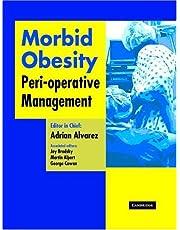 Morbid Obesity: Peri-Operative Management