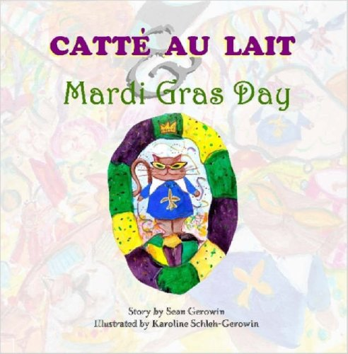 Catt Au Lait & Mardi Gras Day pdf