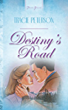 Destiny's Road (Truly Yours Digital Editions)