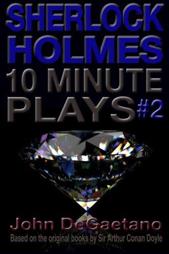 Read Online Sherlock Holmes 10 Minute Plays #2 pdf epub