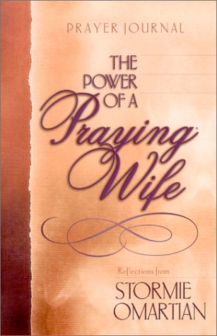 The Power of a Praying Wife: Prayer Journal