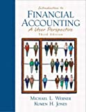 img - for Introduction to Financial Accounting: A User Perspective (3rd Edition) book / textbook / text book