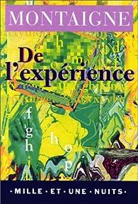 De l'expérience par Michel de Montaigne