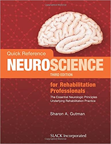 ;DOCX; Quick Reference Neuroscience For Rehabilitation Professionals: The Essential Neurologic Principles Underlying Rehabilitation Practice. Sistema provides serious Maria payment