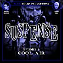 Suspense: Volume 1 Radio/TV Program by John C. Alsedek Narrated by Daamen Krall, Adrienne Wilkinson, Elizabeth Gracen, Christopher Duva, Rocky Cerda
