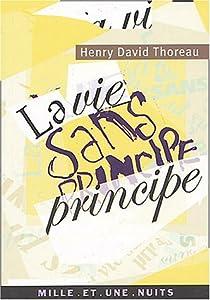 La Vie sans principe par Thoreau